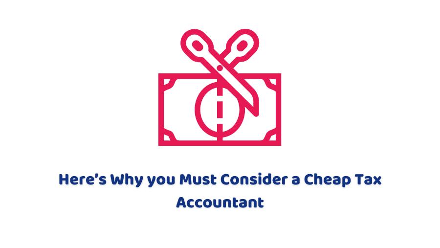 Cheap Tax Accountant