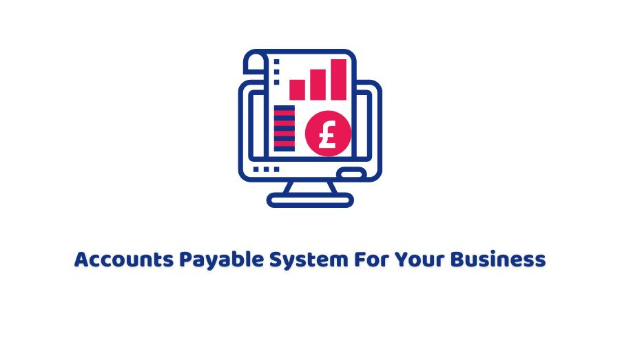 Accounts Payable System