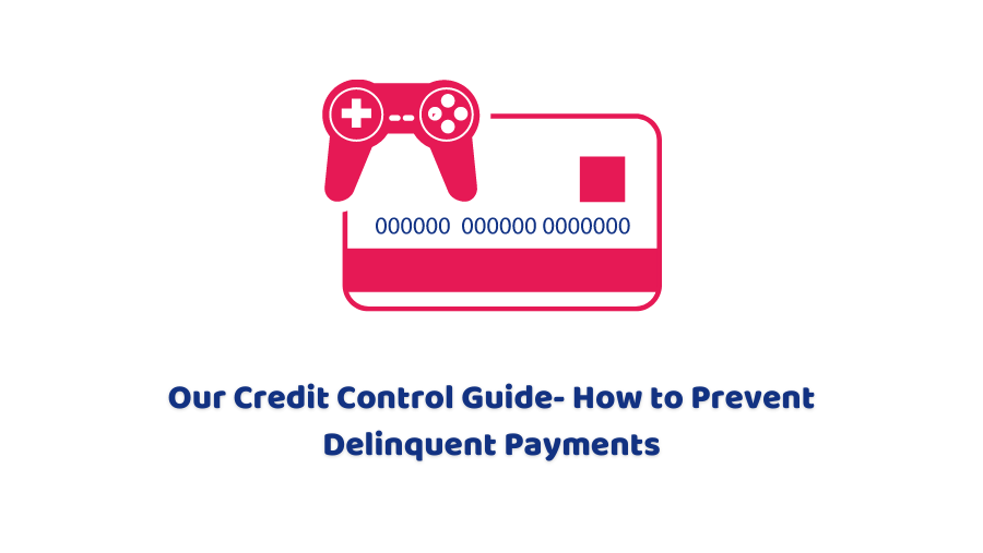 How to Prevent Delinquent Payments