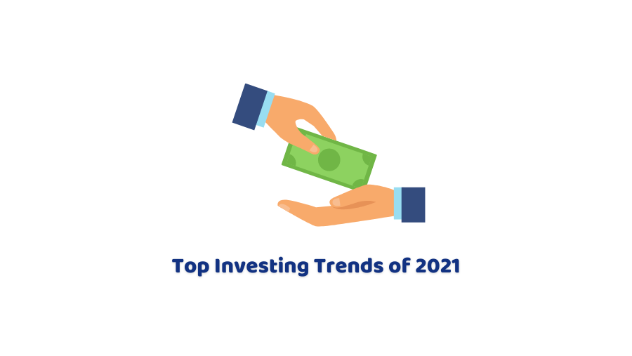 Investment Trends For 2021