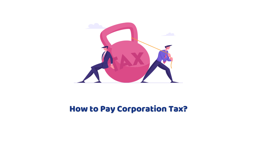 How to Pay Corporation Tax