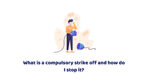 Compulsory strike off