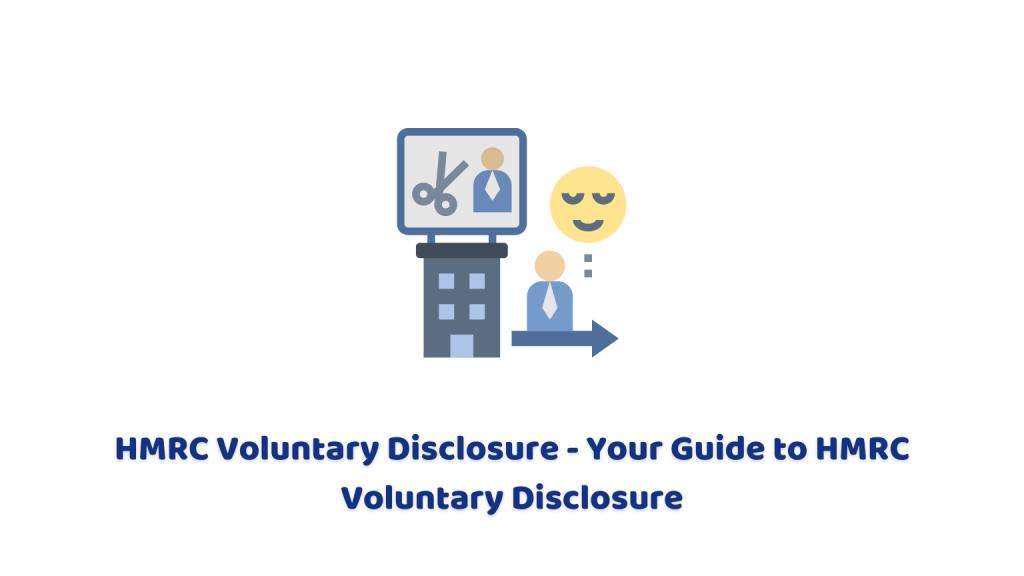 HMRC Voluntary Disclosure