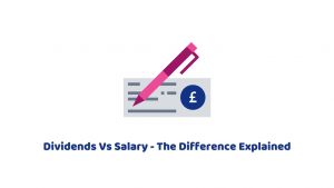 Dividends Vs Salary – Advantages and Disadvantages Explained