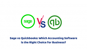 Sage vs. Quickbooks: Which Accounting Software Is Best Choice?