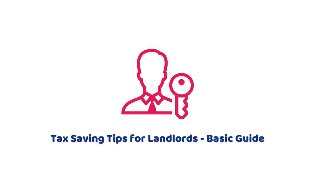 Tax saving tips for landlords uk