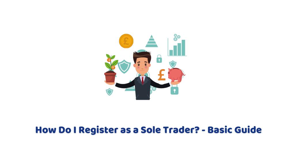 How Do I Register as a Sole Trader