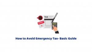 How to Avoid Emergency Tax – Basic Guide