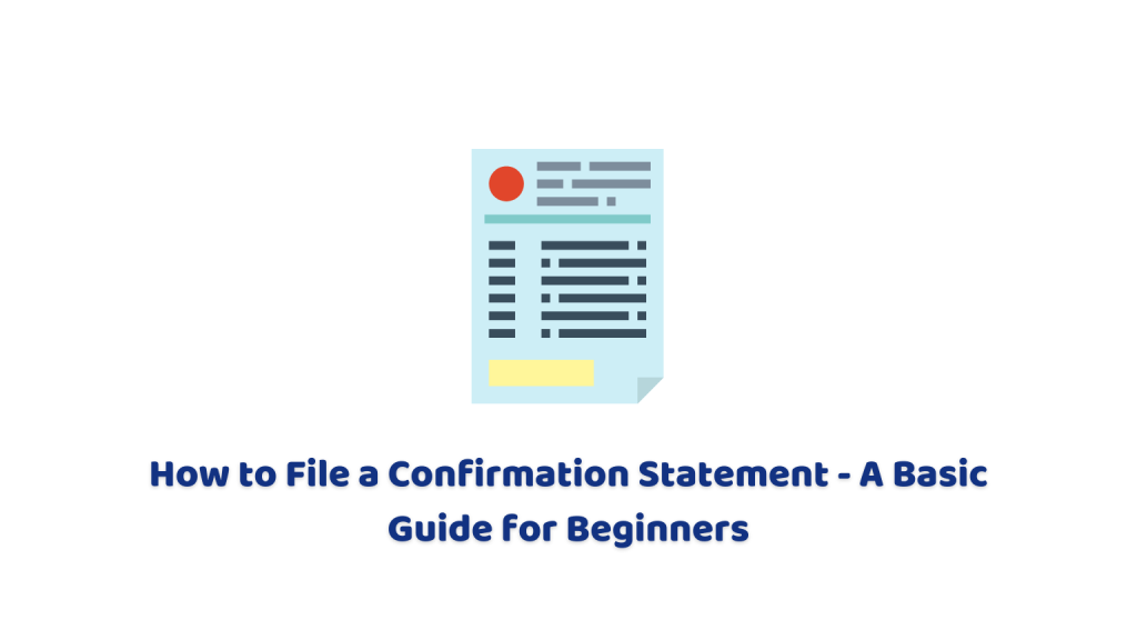 How to File a Confirmation Statement