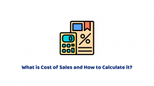 What is Cost of Sales and How to Calculate it?