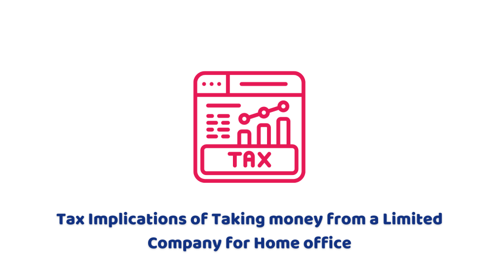 tax implications of taking money from a limited company