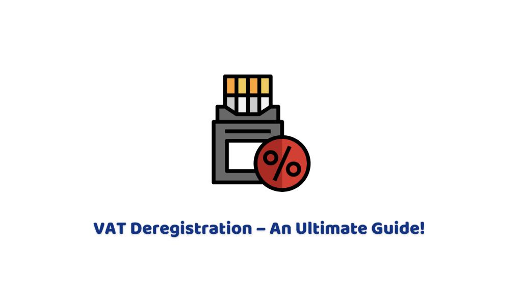 VAT Deregistration