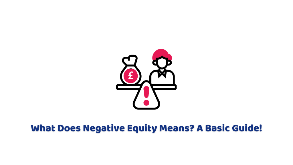 What Does Negative Equity Means